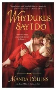 Why Dukes Say I Do